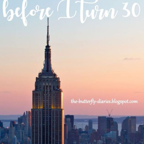 30 Things to do Before I Turn 30…